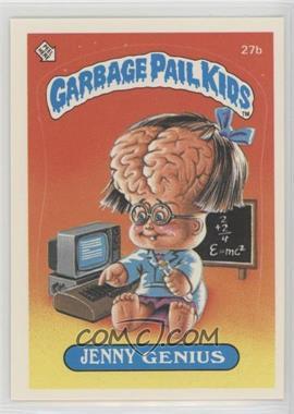 1985 Topps Garbage Pail Kids Series 1 - [Base] #27b - Jenny Genius