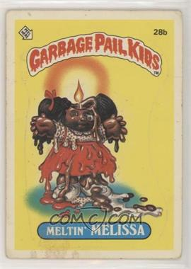 1985 Topps Garbage Pail Kids Series 1 - [Base] #28b - Meltin' Melissa [Poor to Fair]