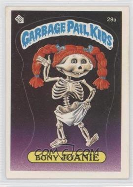 1985 Topps Garbage Pail Kids Series 1 - [Base] #29a.1 - Bony Joanie (Checklist Back)