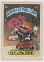 New Wave Dave [PoortoFair]
