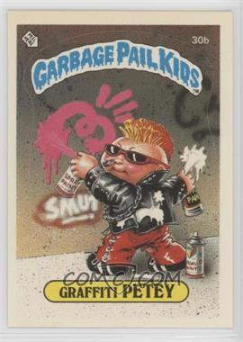 1985 Topps Garbage Pail Kids Series 1 - [Base] #30b - Graffiti Petey