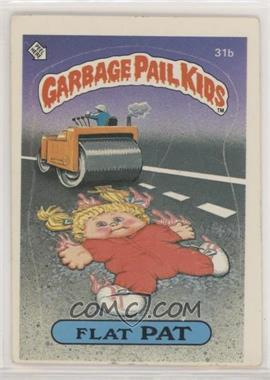 1985 Topps Garbage Pail Kids Series 1 - [Base] #31b.2 - Flat Pat (two star back) [GoodtoVG‑EX]