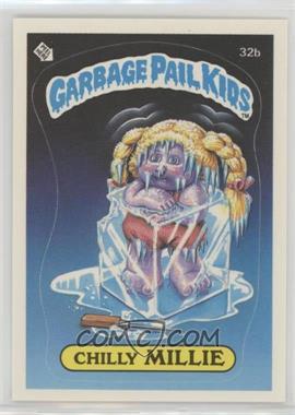 1985 Topps Garbage Pail Kids Series 1 - [Base] #32b - Chilly Millie