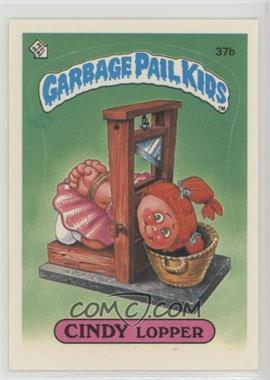 1985 Topps Garbage Pail Kids Series 1 - [Base] #37b - Cindy Lopper
