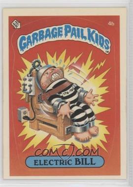 1985 Topps Garbage Pail Kids Series 1 - [Base] #4b.2 - Electric Bill (Two Star Back)