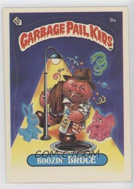 1985 Topps Garbage Pail Kids Series 1 - [Base] #9a.1 - Boozin' Bruce (One Star Back)