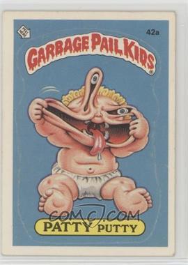 1985 Topps Garbage Pail Kids Series 2 - [Base] #42a.1 - Patty Putty (one star back)