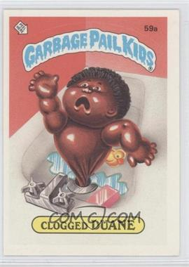 1985 Topps Garbage Pail Kids Series 2 - [Base] #59a - Clogged Duane