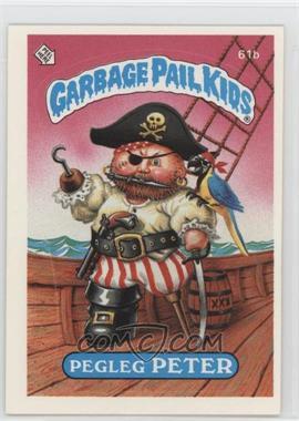 1985 Topps Garbage Pail Kids Series 2 - [Base] #61b.2 - Pegleg Peter (Two Star Back)