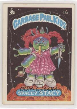 1985 Topps Garbage Pail Kids Series 2 - [Base] #63a.1 - Spacey Stacy (One Star Back)