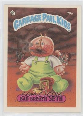 1985 Topps Garbage Pail Kids Series 2 - [Base] #70a - Bad Breath Seth