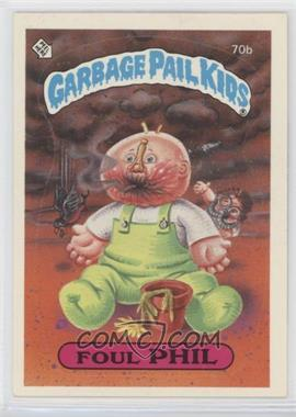 1985 Topps Garbage Pail Kids Series 2 - [Base] #70b - Foul Phil