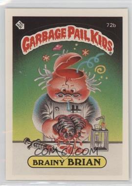 1985 Topps Garbage Pail Kids Series 2 - [Base] #72b.2 - Brainy Brian (Two Star Back)