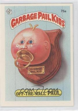 1985 Topps Garbage Pail Kids Series 2 - [Base] #75a - Off-the-wall Paul