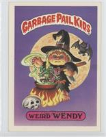 Weird Wendy