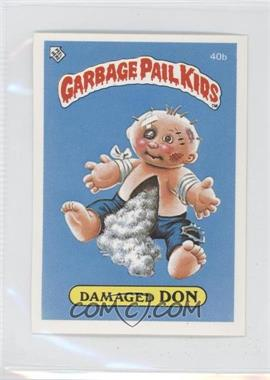 1986 Topps Garbage Pail Kids Series 1 - [Base] - UK Minis #40b - Damaged Don