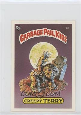 1986 Topps Garbage Pail Kids Series 1 - [Base] - UK Minis #5b.2 - Creepy Terry (Stupid Student Back)