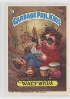 Walt Witless