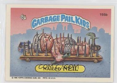 1986 Topps Garbage Pail Kids Series 4 - [Base] #155b - Nailed Neil
