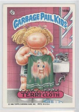 "1986 Topps Garbage Pail Kids Series 5 - [Base] #169b.1 - Terri Cloth (""ids"" puzzle back)"