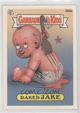 1987 Topps Garbage Pail Kids Series 10 - [Base] #383b.2 - Raked Jake (two star back)