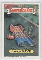 Paved Dave
