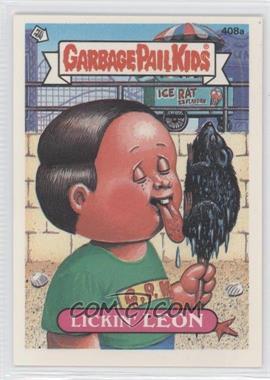 1987 Topps Garbage Pail Kids Series 10 - [Base] #408a.2 - Lickin' Leon (two star back)