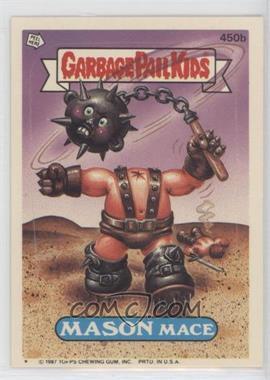 1987 Topps Garbage Pail Kids Series 11 - [Base] #450b.1 - Mason Mace (One Star)