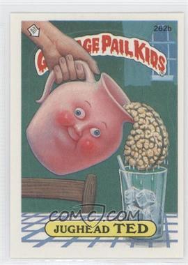 1987 Topps Garbage Pail Kids Series 7 - [Base] #262b.2 - Jughead Ted (two star back)
