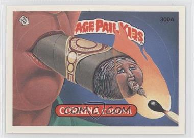 1987 Topps Garbage Pail Kids Series 8 - [Base] #300a.1 - Corrina Corona (One Star Back)