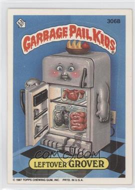 1987 Topps Garbage Pail Kids Series 8 - [Base] #306b - Leftover Grover