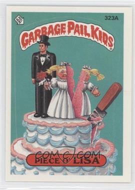 1987 Topps Garbage Pail Kids Series 8 - [Base] #323a.2 - Piece O' Lisa (Two Star Back)