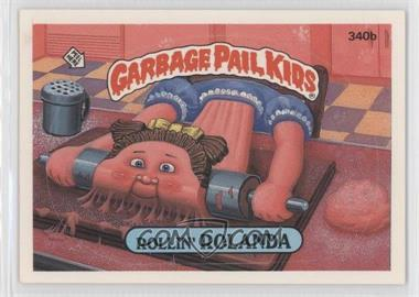 1987 Topps Garbage Pail Kids Series 9 - [Base] #340b.2 - Rollin' Rolanda (two star back)