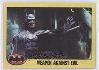 Weapon Against Evil