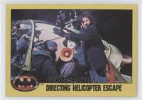 Directing Helicopter Escape