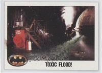 Toxic Flood!
