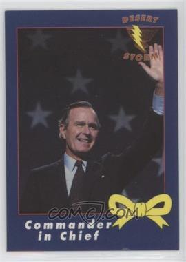 1991 AMA Desert Storm Yellow Ribbon - [Base] #1 - Commander in Chief