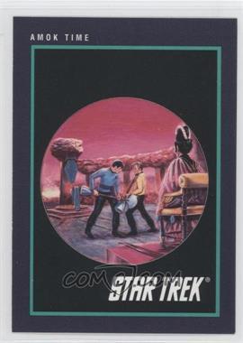 1991 Impel Star Trek 25th Anniversary - [Base] #145 - Amok Time
