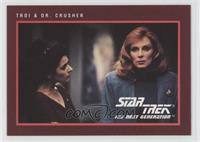 Troi & Dr. Crusher