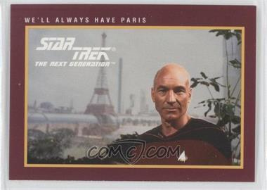 1991 Impel Star Trek 25th Anniversary - [Base] #30 - We'll Always Have Paris