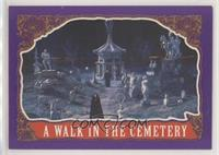 A Walk in the Cemetery