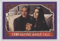 Comforting House Call