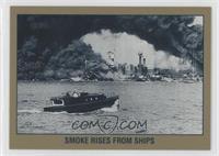 Smoke Rises from Ships