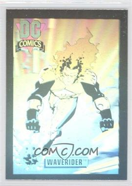 1992 Impel DC Comics DC Cosmic - Holograms #DCH10 - Waverider