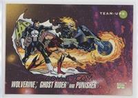 Wolverine, Ghost Rider, Punisher