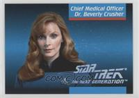 Chief Medical Officer Dr. Beverly Crusher
