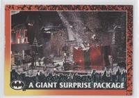 A Giant Surprise Package