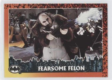 1992 Topps Batman Returns - [Base] #68 - Fearsome Felon (Penguin)