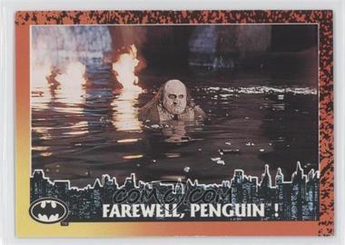 1992 Topps Batman Returns - [Base] #88 - Farewell, Penguin!