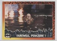 Farewell, Penguin!